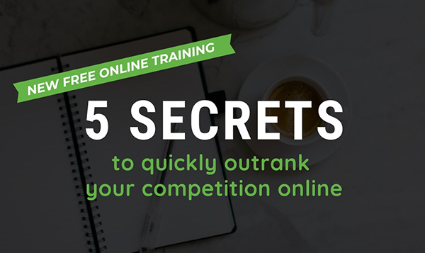 5 secrets to outranking your competition online