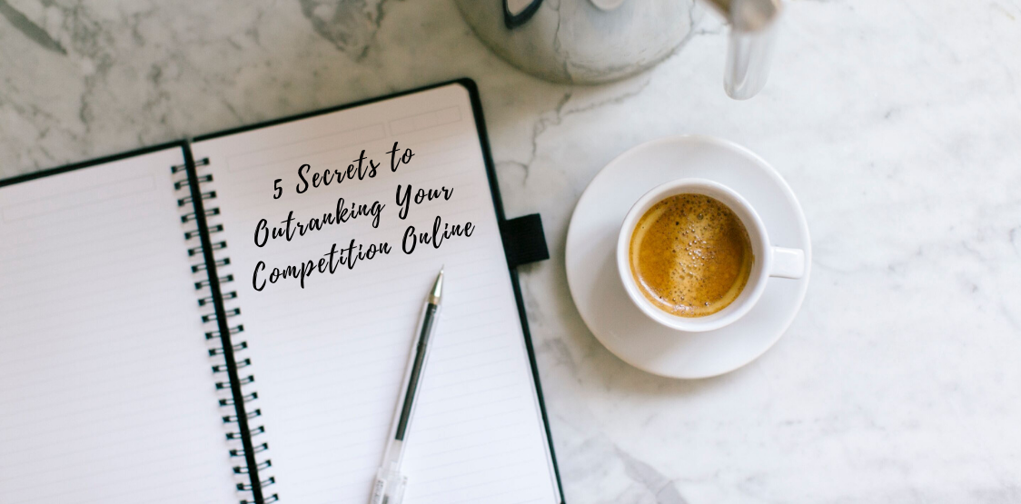 5 secrets to outrank your competition