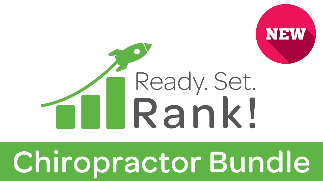 Ready. Set. Rank! Chiropractor Bundle