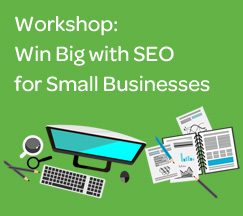 Win Big with SEO workshop for small businesses