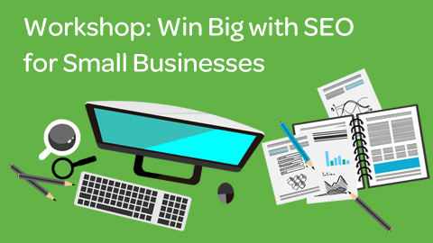 Register for small business SEO workshop